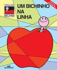 UM BICHINHO NA LINHA - PINTO, ZIRALDO ALVES