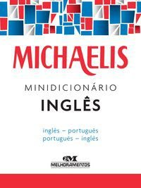 MICHAELIS MINIDICIONÁRIO INGLÊS - MELHORAMENTOS