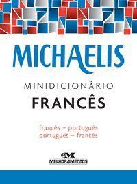 MICHAELIS MINIDICIONÁRIO FRANCÊS - AVOLIO, JELSSA CIARDI