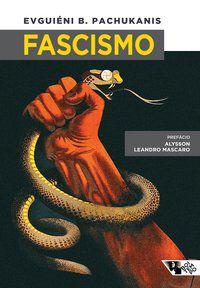 FASCISMO - PACHUKANIS, EVGUIÉNI B.