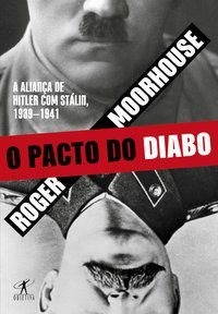 O PACTO DO DIABO - MOORHOUSE, ROGER