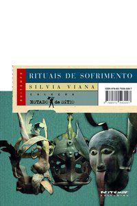RITUAIS DE SOFRIMENTO - VIANA, SILVIA