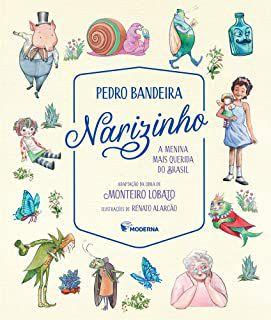 NARIZINHO A MENINA MAIS QUERIDA BRASIL - BANDEIRA, PEDRO