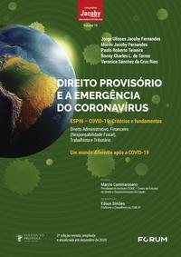 DIREITO PROVISÓRIO E A EMERGÊNCIA DO CORONAVÍRUS - ULISSES JACOBY FERNANDES, JORGE