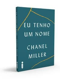 EU TENHO UM NOME - MILLER, CHANEL