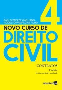 NOVO CURSO DE DIREITO CIVIL - CONTRATOS - VOLUME 4 - 4ª EDIÇÃO 2021 - GAGLIANO, PABLO STOLZE