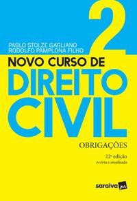 NOVO CURSO DE DIREITO CIVIL - VOLUME 2 - OBRIGAÇÕES - 22 ª EDIÇÃO 2021 - PAMPLONA FILHO, RODOLFO