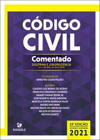 CÓDIGO CIVIL COMENTADO - PELUSO, MINISTRO CEZAR