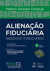 ALIENAÇÃO FIDUCIÁRIA - NEGÓCIO FIDUCIÁRIO - CHALHUB, MELHIM NAMEM