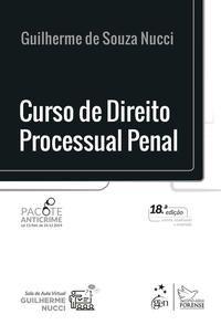 CURSO DE DIREITO PROCESSUAL PENAL - NUCCI, GUILHERME DE SOUZA