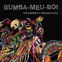 BUMBA-MEU-BOI - VILELA, FERNANDO