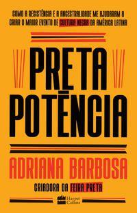 PRETA POTÊNCIA - BARBOSA, ADRIANA