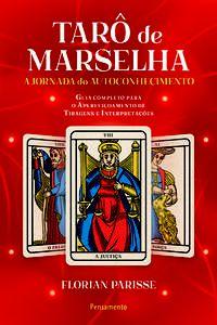 O TARÔ DE MARSELHA - VOL. 2 - PARISSE, FLORIAN