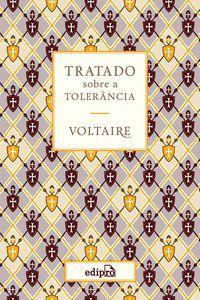 TRATADO SOBRE A TOLERÂNCIA - VOLTAIRE (FRANÇOIS-MARIE AROUET)