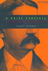 A CRISE COMPLETA - CAMPOS, LAURO