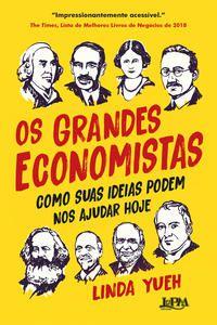 OS GRANDES ECONOMISTAS - YUEH, LINDA