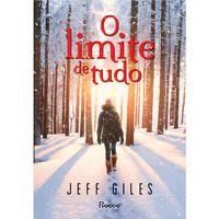 O LIMITE DE TUDO - GILES, JEFF