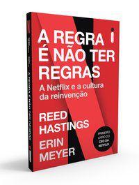 A REGRA É NÃO TER REGRAS - HASTINGS, REED