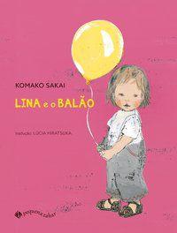 LINA E O BALÃO - KOMAKO, SAKAI