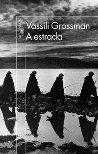 A ESTRADA - GROSSMAN, VASSILI