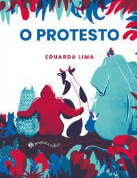 O PROTESTO - LIMA, EDUARDA