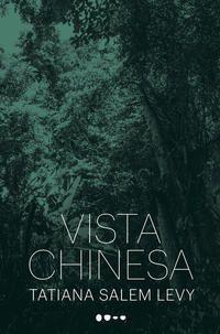 VISTA CHINESA - SALEM LEVY, TATIANA