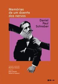 MEMÓRIAS DE UM DOENTE DOS NERVOS - SCHREBER, DANIEL PAUL