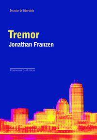 TREMOR - FRANZEN, JONATHAN