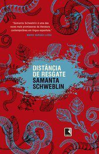 DISTÂNCIA DE RESGATE - SCHWEBLIN, SAMANTA