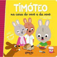 TIMÓTEO NA CASA DO VOVÔ E DA VOVÓ - VOL. 2 - MASSONAUD, EMMANUELLE