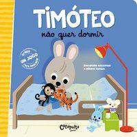 TIMÓTEO NÃO QUER DORMIR - VOL. 3 - MASSONAUD, EMMANUELLE