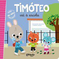 TIMÓTEO VAI À ESCOLA - VOL. 4 - MASSONAUD, EMMANUELLE