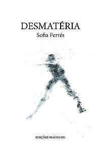 DESMATÉRIA - FERRES, SOFIA