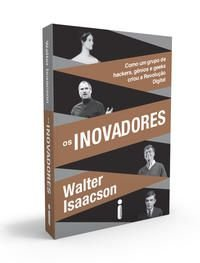 OS INOVADORES - ISAACSON, WALTER