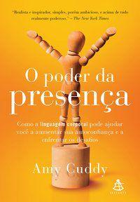 O PODER DA PRESENÇA - CUDDY, AMY
