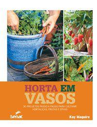 HORTA EM VASOS - MAGUIRE, KAY