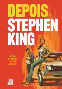 DEPOIS - KING, STEPHEN