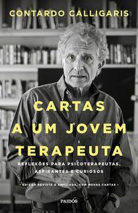 CARTAS A UM JOVEM TERAPEUTA - CALLIGARIS, CONTARDO