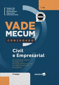 VADE MECUM CONJUGADO CIVIL E EMPRESARIAL - 3ª EDIÇÃO 2021 - EDITORA SARAIVA