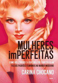 MULHERES IMPERFEITAS - CHOCANO, CARINA
