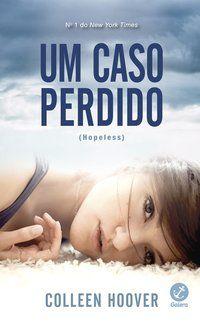 UM CASO PERDIDO (VOL. 1 HOPELESS) - VOL. 1 - HOOVER, COLLEEN