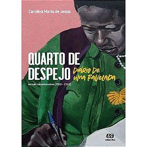 QUARTO DE DESPEJO - EDIÇÃO COMEMORATIVA - JESUS, CAROLINA MARIA DE