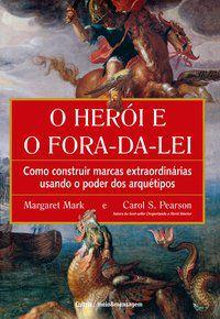 O HERÓI E O FORA DA LEI - MARK, MARGARET