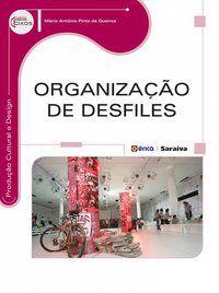 ORGANIZAÇÃO DE DESFILES - QUEIROZ, MÁRIO ANTÔNIO PINTO DE