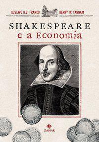 SHAKESPEARE E A ECONOMIA - FRANCO, GUSTAVO H.B.