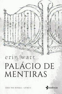 PALÁCIO DE MENTIRAS - VOL. 3 - WATT, ERIN