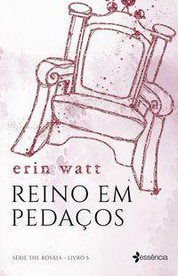 REINO EM PEDAÇOS - WATT, ERIN