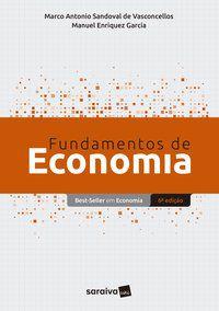 FUNDAMENTOS DE ECONOMIA - VASCONCELLOS, MARCO ANTONIO S.