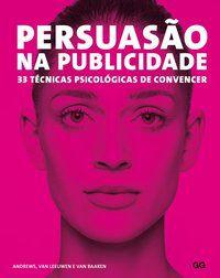 PERSUASÃO NA PUBLICIDADE - ANDREWS, MARC