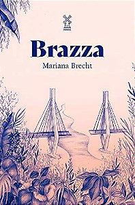 BRAZZA - BRECHT, MARIANA
